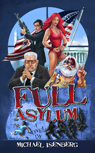Full Asylum by Michael Isenberg